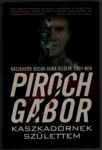 PIROCH Gábor: Kaszkadőrnek születtem – Cirkopédia 21