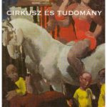 Cirkusz és tudomány - Cirkopédia 02.